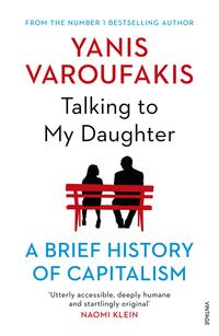 Talking to my daughter about the economy av Yanis Varoufakis (Heftet)