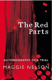 The Red Parts av Maggie Nelson (Heftet)