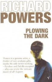 Plowing the Dark av Richard Powers (Heftet)