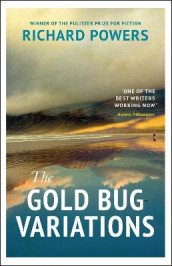 The Gold Bug Variations av Richard Powers (Heftet)