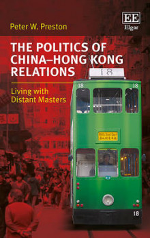 The Politics of China-Hong Kong Relations av Peter W. Preston (Innbundet)