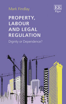 Property, Labour and Legal Regulation av Professor Mark Findlay (Innbundet)