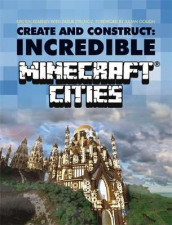 Create & Construct: Incredible Minecraft Cities av Kirsten Kearney og Yazur Strovoz (Heftet)