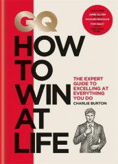 GQ How to Win at Life av Charlie Burton (Innbundet)