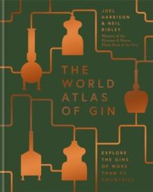 World atlas of gin av Joel Harrison og Neil Ridley (Innbundet)