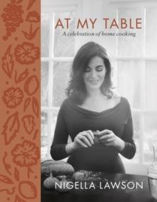 At my table av Nigella Lawson (Innbundet)