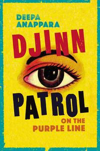 Djinn patrol on the Purple Line av Deepa Anappara (Heftet)