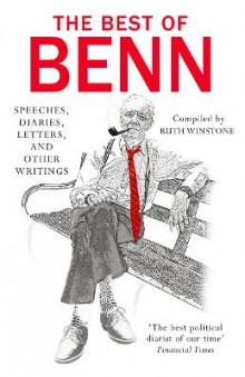 The Best of Benn av Tony Benn (Heftet)