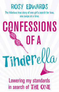 Confessions of a Tinderella av Rosy Edwards (Heftet)
