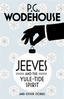 Jeeves and the Yule-Tide Spirit and Other Stories av P. G. Wodehouse (Heftet)
