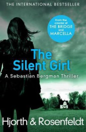 The Silent Girl av Michael Hjorth og Hans Rosenfeldt (Heftet)