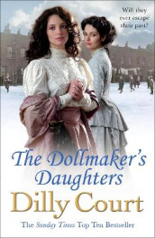 The Dollmaker's Daughters av Dilly Court (Heftet)
