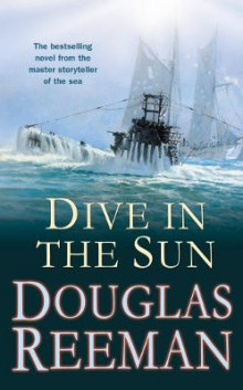 Dive in the Sun av Douglas Reeman (Heftet)