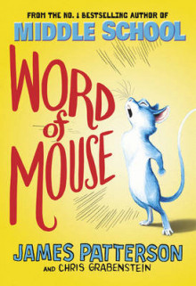 Word of Mouse av James Patterson (Innbundet)