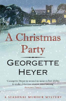 A Christmas Party av Georgette Heyer (Heftet)