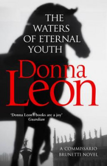 The waters of eternal youth av Donna Leon (Heftet)