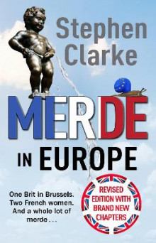 Merde in Europe av Stephen Clarke (Heftet)