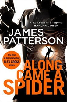 Along came a spider av James Patterson (Heftet)