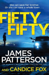 Fifty Fifty av Candice Fox og James Patterson (Heftet)
