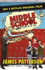 Omslag - Middle School: The Worst Years of My Life