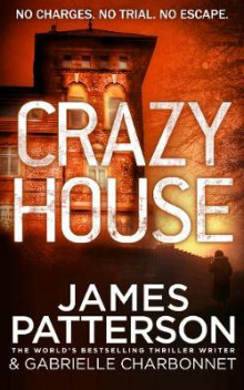 Crazy House av James Patterson (Innbundet)