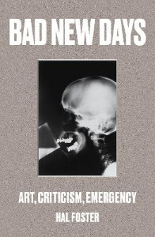 Bad New Days av Hal Foster (Heftet)