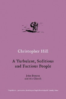 A Turbulent, Seditious and Factious People av Christopher Hill (Heftet)