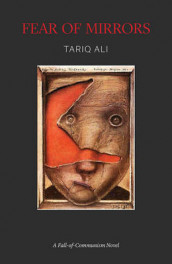 Fear of Mirrors av Tariq Ali (Heftet)