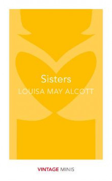 Sisters av Louisa May Alcott (Heftet)