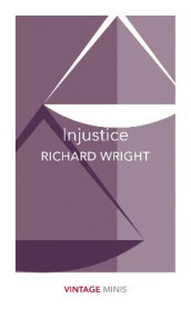 Injustice av Richard Wright (Heftet)