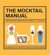 The Mocktail Manual av Fern Green (Innbundet)