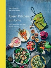 Green Kitchen at Home av David Frenkiel og Luise Vindahl (Innbundet)