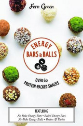 Energy Bars and Balls av Fern Green (Innbundet)