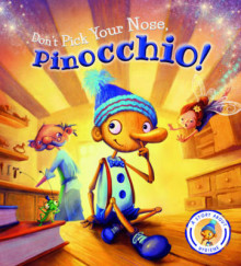 Fairytales Gone Wrong: Don't Pick Your Nose, Pinocchio! av Steve Smallman (Heftet)