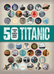 50 Things You Should Know: Titanic av Sean Callery (Heftet)