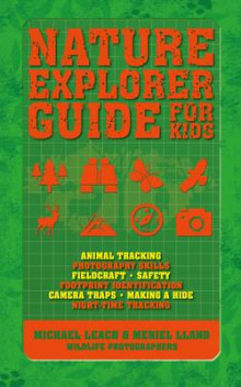 Nature Explorer Guide for Kids av Michael Leach (Heftet)