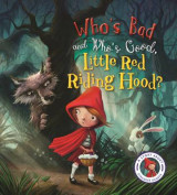 Omslag - Who's Bad and Who's Good, Little Red Riding Hood?