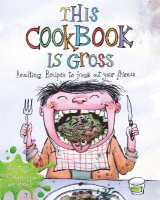 Omslag - This Cookbook is Gross