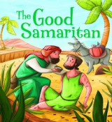 Omslag - My First Bible Stories (Stories Jesus Told): The Good Samaritan