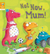 Omslag - Reading Gems: Not Now, Mum! (Level 2)