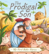 Omslag - My First Bible Stories (Stories Jesus Told): The Prodigal Son