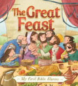 Omslag - My First Bible Stories (Stories Jesus Told): The Great Feast