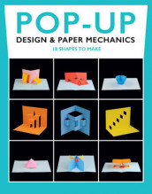 Pop-Up Design and Paper Mechanics: 18 Shapes to Make av Duncan Birmingham (Heftet)