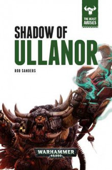 Shadow of Ullanor av Rob Sanders (Innbundet)