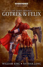Gotrek & Felix: The Third Omnibus av William King og Nathan Long (Heftet)