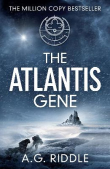 The Atlantis Gene av A. G. Riddle (Heftet)