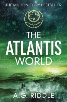 The Atlantis World av A. G. Riddle (Heftet)