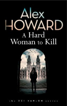 A Hard Woman to Kill av Alex Howard (Innbundet)