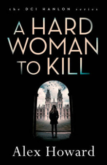 A Hard Woman to Kill av Alex Howard (Heftet)