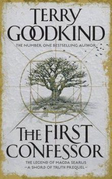 The first confessor av Terry Goodkind (Heftet)